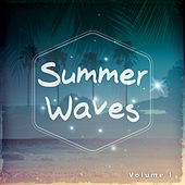 Summer Waves, Vol. 1 by Various Artists
