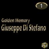 Giuseppe Di Stefano, Vol. 1 (Golden Memory) by Giuseppe Di Stefano