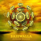 Basswalla by Adham Shaikh