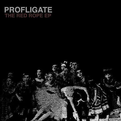 The Red Rope EP by Profligate