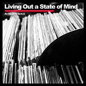 Living Out a State of Mind by Dj K.O.