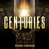 Centuries (Piano Version) by Piano Music Masters