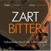 Zartbitter by Debra Fernandes
