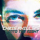 Into the Night by Chris Phillips