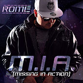 M.I.A. Missing in Action by Rome