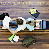Classical Music for Students by Various Artists
