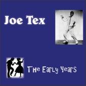 The Early Years by Joe Tex