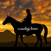 A Cowboy's Dream by Various Artists