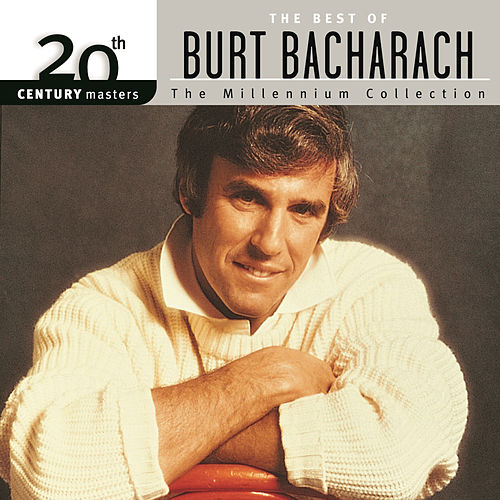 20th Century Masters: The Millennium Collection... by Burt Bacharach