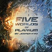 Five Worlds of Plarium by Jesper Kyd