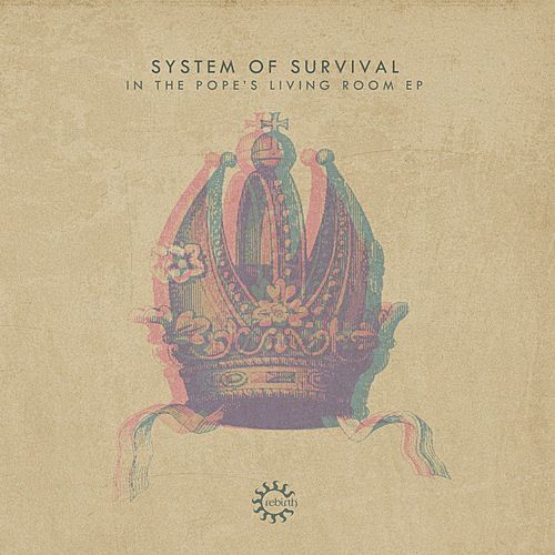In the Pope's Living Room Ep by System Of Survival