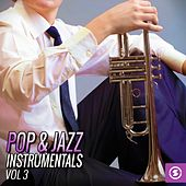 Pop & Jazz Instrumentals, Vol. 3 by Various Artists
