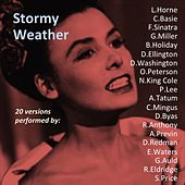 Stormy Weather (20 Versions Performed By) by Various Artists