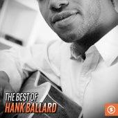 The Best of Hank Ballard by Hank Ballard