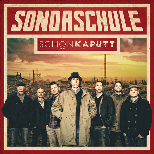 Schön kaputt by Sondaschule