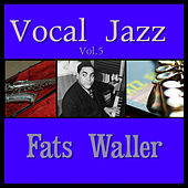 Vocal Jazz Vol. 5 by Fats Waller