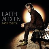 Lass es los by Laith Al-Deen