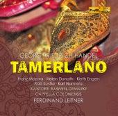 Handel: Tamerlano, HWV 18 by Various Artists