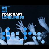 Loneliness by Tomcraft