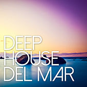Deep House Del Mar by Various Artists