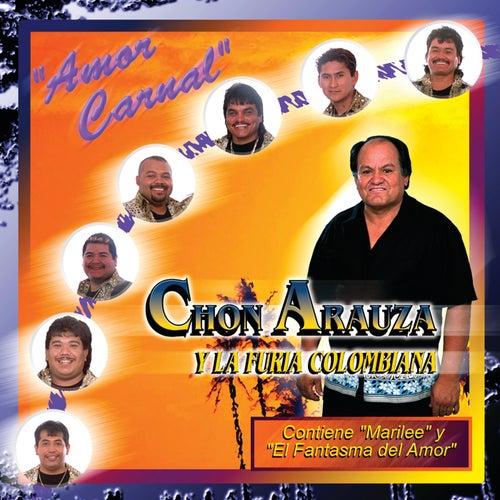 Amor Carnal by Chon Arauza