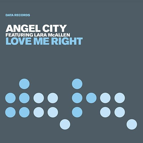 Love Me Right (Oh Shelia) by Angel City