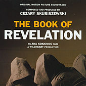 The Book of Revelation by Cezary Skubiszewski