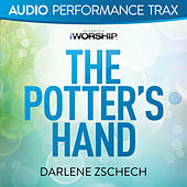 The Potter's Hand by Darlene Zschech