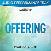 Offering by Paul Baloche
