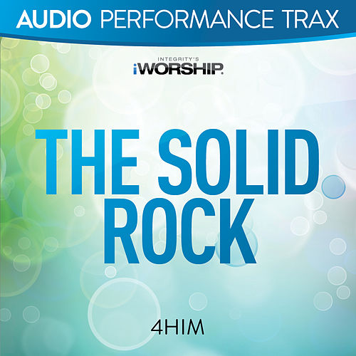 The Solid Rock von 4 Him