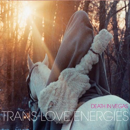 Trans-Love Energies by Death in Vegas