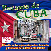 Encanto de Cuba Vol. 4 by Various Artists