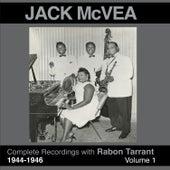 Complete Recordings 1944 - 1946 (feat. Rabon Tarrant) Vol. 1 by Jack McVea