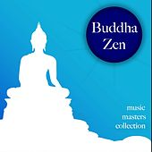 Buddha Zen Music Masters Collection: Soothing Music for Sleep Academy and Spa Massage by Soothing Music Ensamble