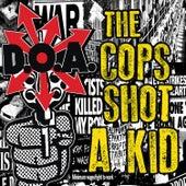 The Cops Shot a Kid by D.O.A.