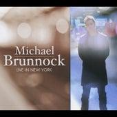Live in New York by Michael Brunnock