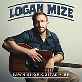 Pawn Shop Guitar - EP by Logan Mize