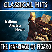 Wolfgang Amadeus Mozart: Classical Hits. The Marriage of Figaro by Orquesta Lírica Bellaterra