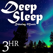 3 Hour Deep Sleep: Relaxing Music & Nature Sounds for Soothing Restful Sleep by Various Artists
