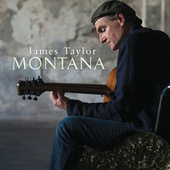 Montana by James Taylor