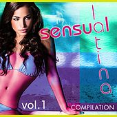 Sensual Latina Compilation, Vol. 1 - EP by Various Artists