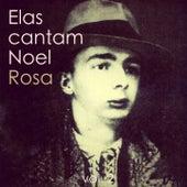 Elas Cantam Noel Rosa, Vol. 2 by Various Artists