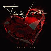 This Love by Young Avz