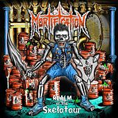 Realm of the Skelataur by Mortification