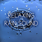 Relaxing Rain Sound by Nature Sounds