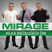 Kilka niedługich dni by Mirage