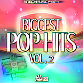 Biggest Pop Hits, Vol. 2 by Various Artists