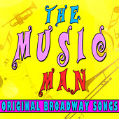 The Music Man (Original Broadway Songs) by Various Artists