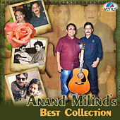 Anand Milinds Best Collection by Various Artists