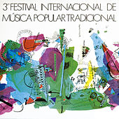 3er Festival Internacional de Música Popular Tradicional by Various Artists